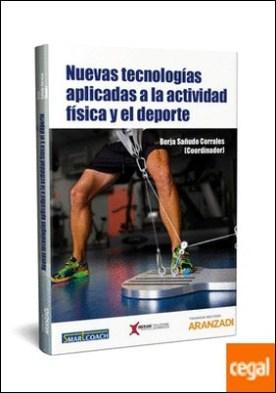 Nuevas tecnologías aplicadas a la actividad física y el deporte por Sañudo Corrales, Borja PDF