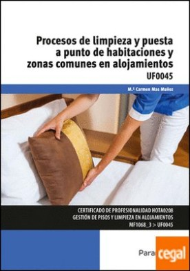 Procesos de limpieza y puesta a punto de habitaciones y zonas comunes en alojamientos