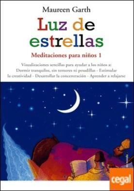 Luz de estrellas . Meditaciones para niños 1