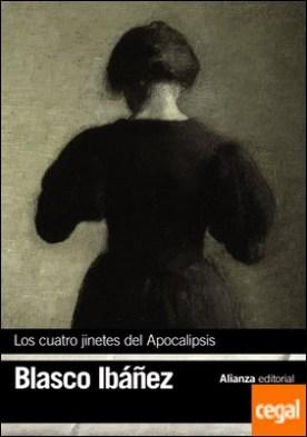 Los cuatro jinetes del Apocalipsis por Blasco Ibáñez, Vicente PDF