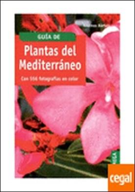 Plantas del mediterraneo . Con 556 fotografías en color