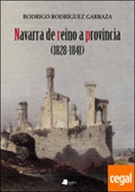 Navarra de reino a provincia (1828-1841)
