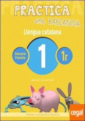 Practica amb Barcanova 1. Llengua catalana . La A i la E. La I, la O i la U