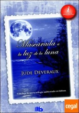 Mascarada a la luz de la luna (Trilogía Moonlight 3) por Deveraux, Jude PDF