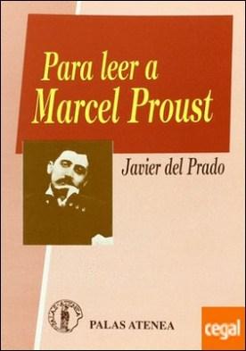Para leer a Marcel Proust