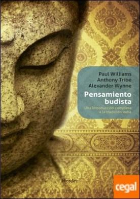 Pensamiento budista . Una introducción completa a la tradición india