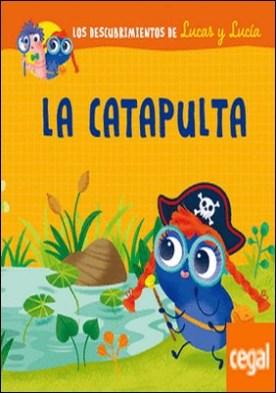 Los descubrimientos de Lucas y Lucía - La catapulta por ASSOCIAZIONE TECNOSCIENZA