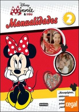 Minnie & You. Manualidades 2 . Marcapáginas, cinturones, complementos, peinados y ¡mucho más!