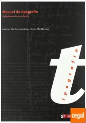 Manual de tipografía: del plomo a la era digital . Del plomo a la era digital