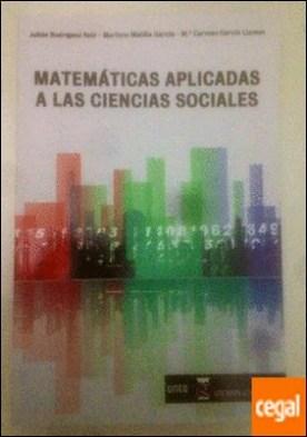 Matemáticas aplicadas a las ciencias sociales por Rodríguez Ruiz, Julián