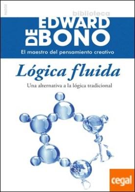 Lógica fluida . Una alternativa a la lógica tradicional