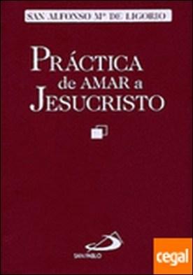 Práctica de amar a Jesucristo