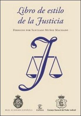 Libro de estilo de la Justicia. Dirigido por Santiago Muñoz Machado