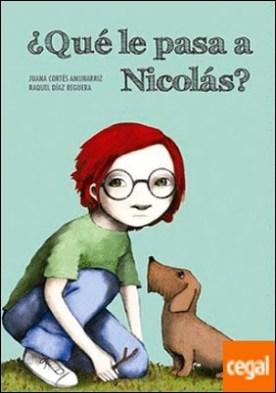 ¿Qué le pasa a Nicolás? por Juana Cortés