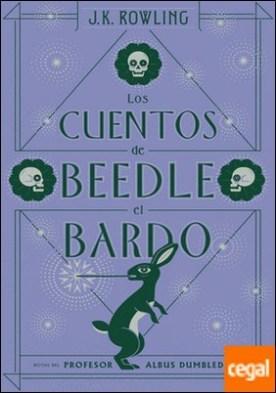 Los cuentos de Beedle el bardo por Rowling, J. K. PDF