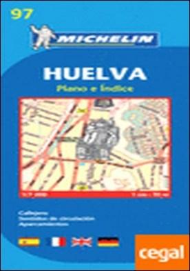Plano Huelva . 1/7.000