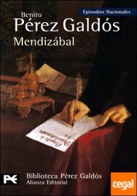 Mendizábal . Episodios Nacionales, 22 / Tercera serie