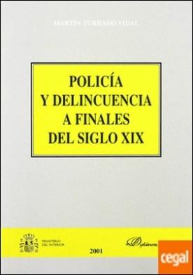 Policía y delincuencia a finales del siglo XIX