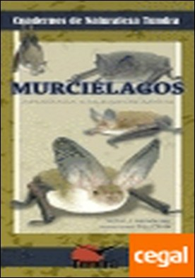 Murciélagos . introducción a las especies ibéricas por Hernández Navarro, Víctor José PDF