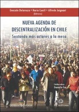 Nueva agenda de descentralización en Chile. Sentando más actores a la mesa