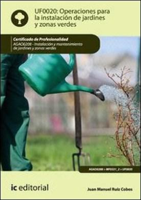 Operaciones para la instalación de jardines y zonas verdes