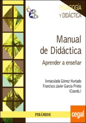 Manual de Didáctica . Aprender a enseñar