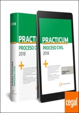 Practicum Proceso Civil 2018 (Papel + e-book) por Toribios Fuentes, Fernando