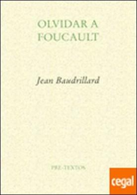 Olvidar a Foucault