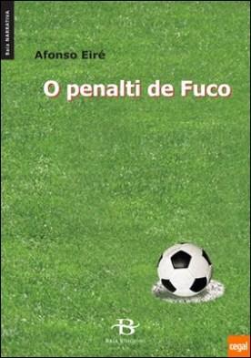 O penalti de Fuco por Eiré López, Afonso