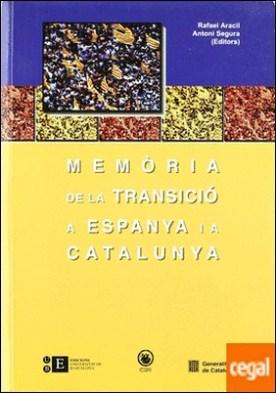 Memòria de la Transició a Espanya i a Catalunya I