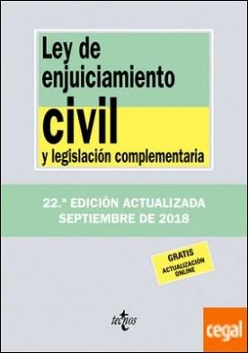 Ley de Enjuiciamiento Civil y legislación complementaria