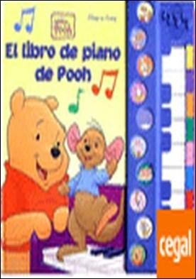 LIBRO PIANO DE POOH . ¡Escucha la canción y después toca siguiendo la luz!