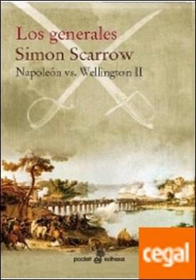 Los generales II . Napoleón vs Wellington II