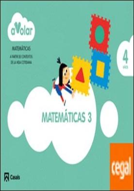 Matemáticas 3. 4 años. ¡A volar!