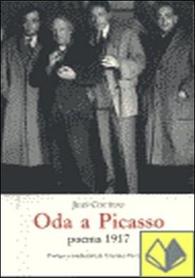 Oda a Picasso . Poema 1917 por Cocteau, Jean PDF