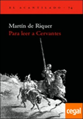 Para leer a Cervantes por de Riquer Morera, Martín PDF