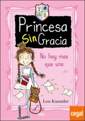 Princesa SinGracia 1: No hay mas que una