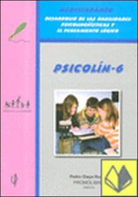 Mediterráneo, Psicolín 6, desarrollo de las habilidades psicolingüísticas y el pensamiento lógico . PENSAMIENTO LOGICO. MEDITERRANEO