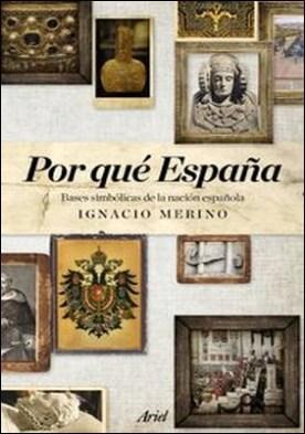 Por qué España. Bases simbólicas de la nación española