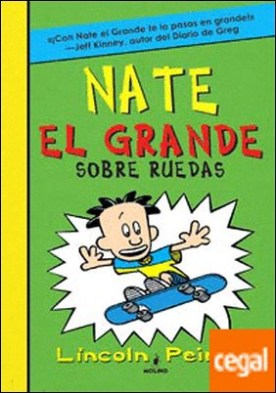Nate el grande 3: Sobre ruedas