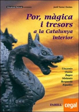 _Por, m�gica i tresors a la Catalunya interior por Torres Sociats, _Jordi PDF