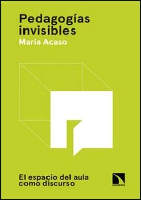 Pedagogías invisibles. El espacio del aula como discurso