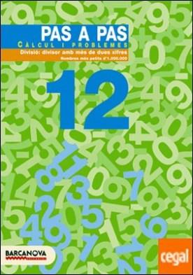 Pas a pas 12. Càlcul i problemes