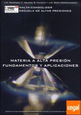 Materia a Alta Presión: Fundamentos y aplicaciones
