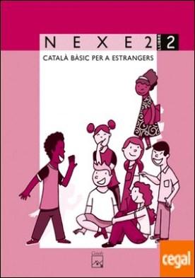 NEXE 2. Llibre 2. Català bàsic per a estrangers