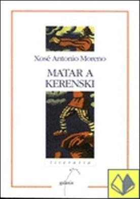 Matar a Kerenski