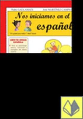 Nos iniciamos en el español