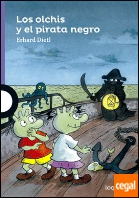 Los Olchis y el pirata negro por Dietl, Erhard