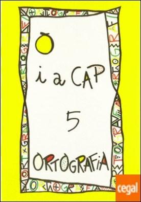 PUNT I A CAP 5 ORTOGRAFIA