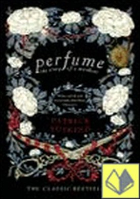 PERFUME . THE STORY OF A MURDER